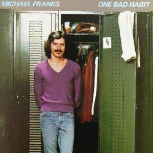 Cover - Michael Franks: One Bad Habit