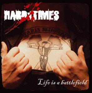 HARDxTIMES: Life Is A Battlefield - Cover