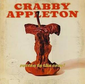 Crabby Appleton: Rotten To The Core! - Cover