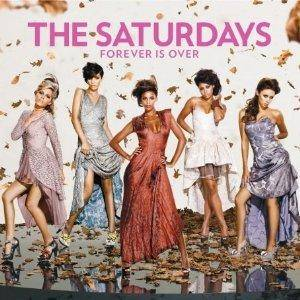 Cover - Saturdays, The: Forever Is Over
