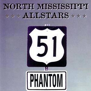 Cover - North Mississippi Allstars: 51 Phantom
