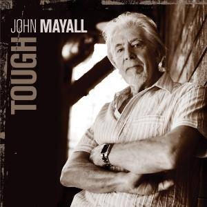 John Mayall: Tough - Cover