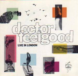 Dr. Feelgood: Live In London - Cover