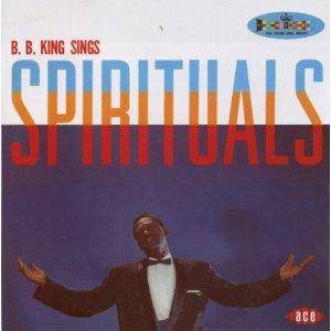 B.B. King: Sings Spirituals - Cover