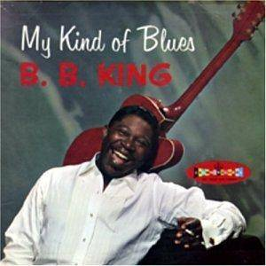 Cover - B.B. King: My Kind Of Blues