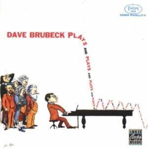 Cover - Dave Brubeck: Plays And Plays And Plays