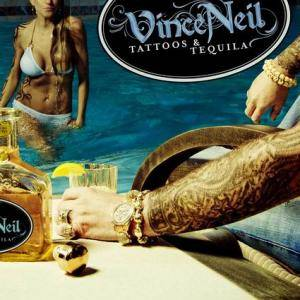 Vince Neil: Tattoos & Tequila - Cover