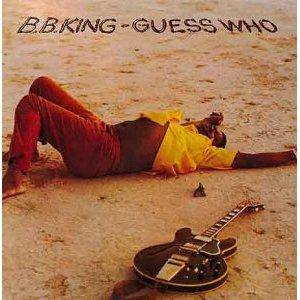 B.B. King: Guess Who - Cover