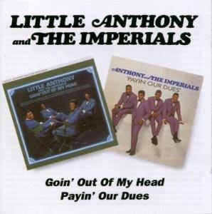 Cover - Little Anthony & The Imperials: Goin' Out Of My Head / Payin' Our Dues
