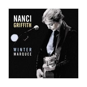 Nanci Griffith: Winter Marquee - Cover