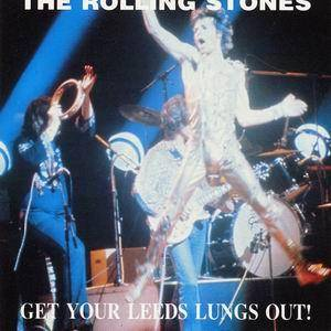 The Rolling Stones: Get Your Leeds Lungs Out! - Cover