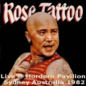 Rose Tattoo: Live At Sydney, Hordern Pavillion 30.04.1982 - Cover