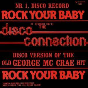 Disco Connection: Rock Your Baby - Cover
