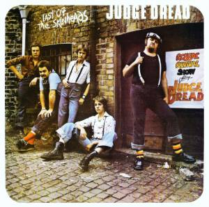 Cover - Judge Dread: Last Of The Skinheads