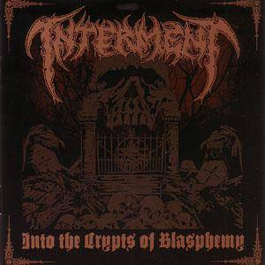 Interment: Into The Crypts Of Blasphemy - Cover