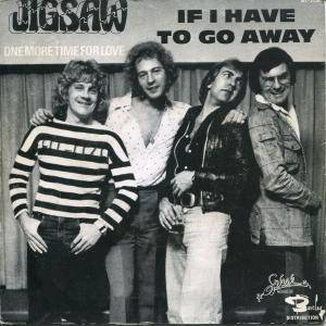 Cover - Jigsaw: If I Have To Go Away