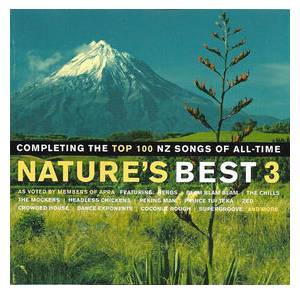 Cover - Peking Man: Nature's Best 3: Completing the Top 100 NZ Songs of All-Time Of All-Time