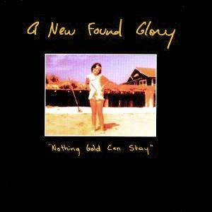 Cover - New Found Glory: Nothing Gold Can Stay