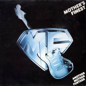 Mother's Finest: Another Mother Further - Cover
