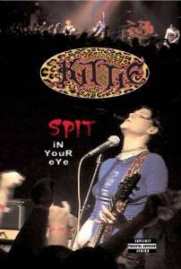 Kittie: Spit In Your Eye - Cover