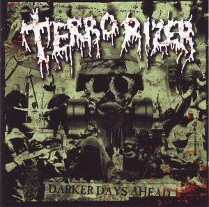 Terrorizer: Darker Days Ahead (CD) - Bild 1