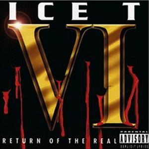 Ice-T: VI: Return Of The Real - Cover