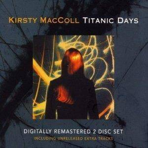 Cover - Kirsty MacColl: Titanic Days