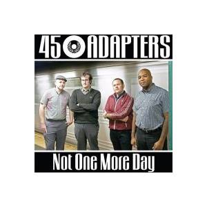 45 Adapters: Not One More Day - Cover