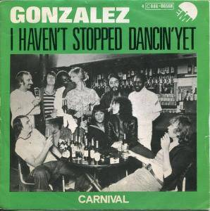 Gonzalez: I Haven't Stopped Dancin' Yet - Cover