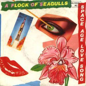 "A Flock Of Seagulls: Space Age Love Song (7"") - Bild 1"