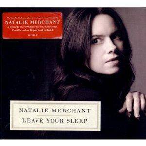 Cover - Natalie Merchant: Leave Your Sleep