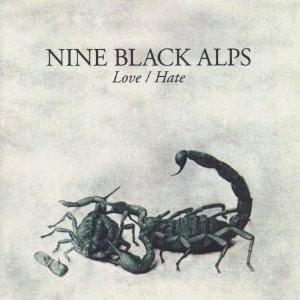 Cover - Nine Black Alps: Love / Hate