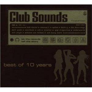 Club Sounds-Best Of 10 Years - 2-CD (2007, Digipak)