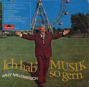 Cover - Willy Millowitsch: Ich Hab' Musik So Gern
