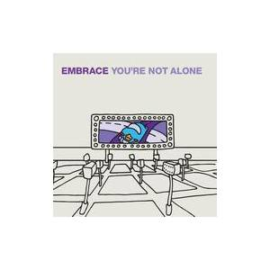 Embrace: You're Not Alone - Cover