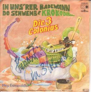 Die 3 Colonias: In Uns'rer Badewann Do Schwembe Krokodil - Cover