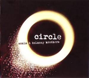 Cover - Scala & Kolacny Brothers: Circle