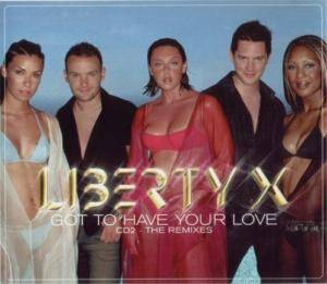 Cover - Liberty X: Got To Have Your Love