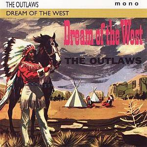 Cover - Outlaws, The: Dreams Of The West