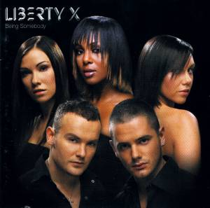 Liberty X: Being Somebody - Cover