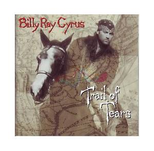 Cover - Billy Ray Cyrus: Trail Of Tears