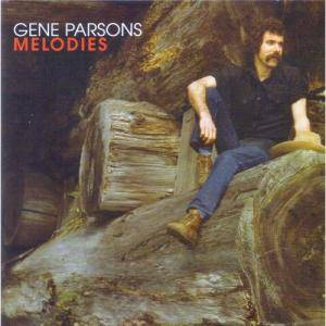 Gene Parsons: Melodies - Cover
