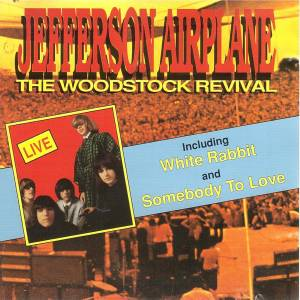 Cover - Jefferson Airplane: Woodstock Revival, The
