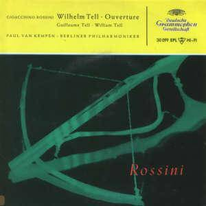 Gioachino Rossini: Wilhelm Tell - Ouverture - Cover