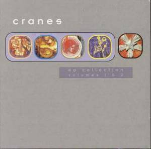 Cover - Cranes: EP Collection Vol 1 & 2
