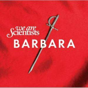 We Are Scientists: Barbara - Cover