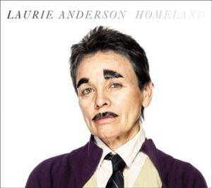 Cover - Laurie Anderson: Homeland