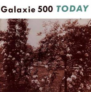 Cover - Galaxie 500: Today