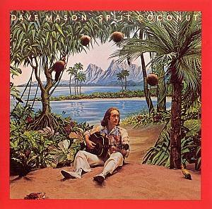 Cover - Dave Mason: Split Coconut