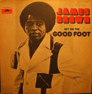 James Brown: Get On The Good Foot - Cover